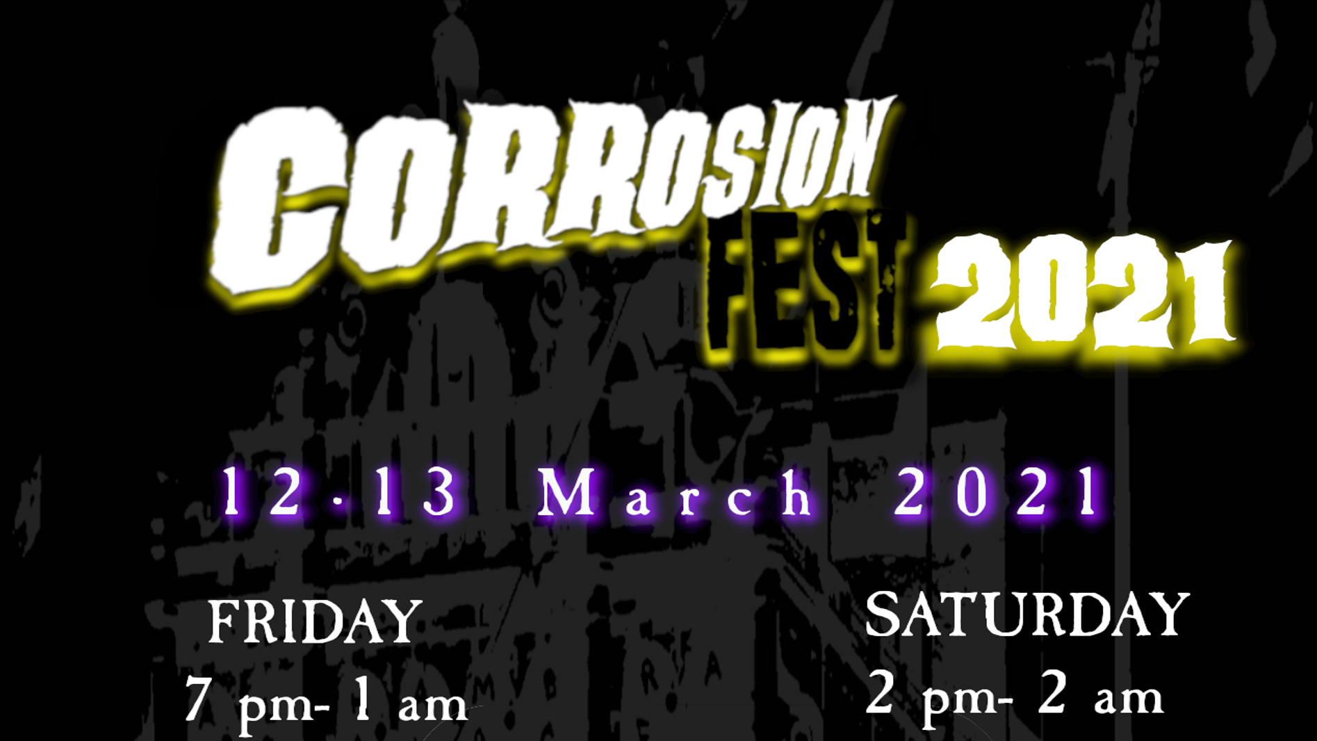 Corrosion Fest 2021 March